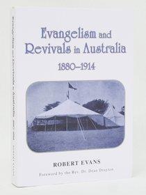 Evangelism and Revivals in Australia (1880-1914)