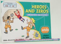 Heroes and Zeros (#07 in Explore The Bible Series)