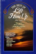 Best of Lift Him Up (Music Book) Paperback