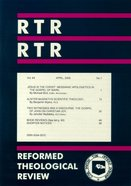 Reformed Theological Review April 2005