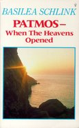 Patmos-Where the Heavens Opened Paperback