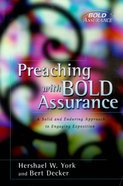 Preaching With Bold Assurance Paperback