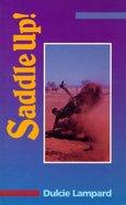 Saddle Up! Paperback