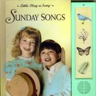Sunday Songs (Little Play-a-song Series)