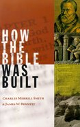 How the Bible Was Built Paperback
