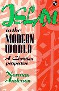 Islam in the Modern World Paperback