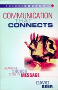 Futurechurch: Communication That Connects Paperback