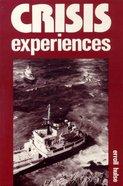 Crisis Experiences Paperback