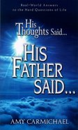 His Thoughts Said...His Father Said Paperback