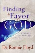Finding the Favor of God Hardback