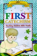 First Catechism Biblical Truth Gods Children