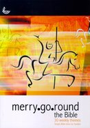 Merry-Go-Round the Bible Paperback