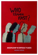 Who Stands Fast? Paperback