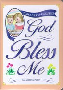 God Bless Me (Timeless Treasures Series) Board Book