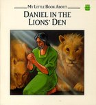 Leap Frog: My Little Book About Daniel in the Lions' Den