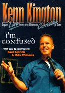 Kenn Kington Live: I'm Confused DVD