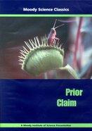 Prior Claim (Moody Science Classics Series)