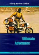 Ultimate Adventure (Moody Science Classics Series) DVD