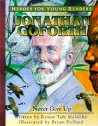 Jonathan Goforth - Never Give Up (Heroes For Young Readers Series) Hardback