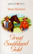 Great Southland Gold (Heartsong Series) Paperback