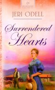 Surrendered Heart (Fairchild Sisters #03) (#595 in Heartsong Series) Paperback
