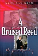 A Bruised Reed Paperback