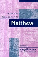 A Feminist Companion to Matthew Paperback