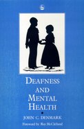 Deafness and Mental Health Paperback