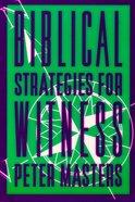 Biblical Strategies For Witness Paperback