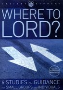 Insight: Where to Lord? DVD DVD