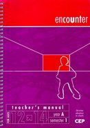 Encounter Teacher's Manual (12-14 Yrs) Spiral
