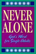 Never Alone (The Friendship Series) Booklet