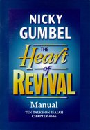 Alpha Course: Heart Of Revival Manual