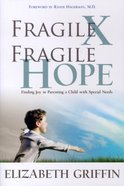 Fragile X, Fragile Hope Paperback