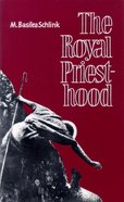 The Royal Priesthood Paperback