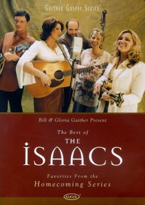 The Best of the Isaacs (Gaither Gospel Series)