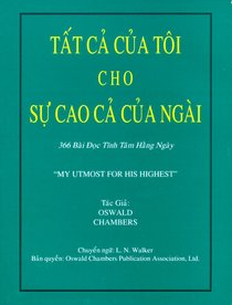 My Utmost For His Highest (Vietnamese)