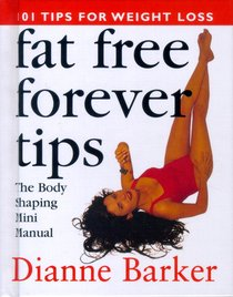 Fat Free Forever Tips