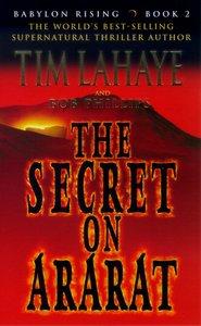 The Secret on Ararat (#02 in Babylon Rising Series)