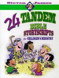 Stories 2 Tell: 24 Tandem Bible Storyscripts