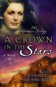 A Crown in the Stars (#03 in Genesis Trilogy Series)