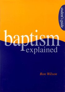 Baptism Explained (Students Guide)