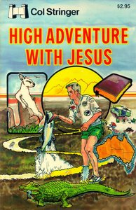 High Adventure With Jesus