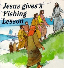 Jesus Gives a Fishing Lesson (Seed Book Series)