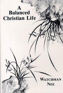 Balanced Christian Life