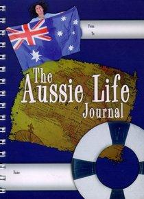 The Aussie Life Journal