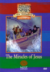 The Miracles of Jesus (Animated Stories From The Nt Dvd Series)