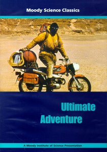 Ultimate Adventure (Moody Science Classics Series)