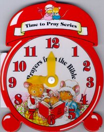 Time to Pray: Prayers From the Bible