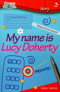 My Name is Lucy Doherty (Snapshot Series)